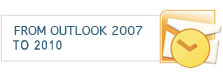 From Outlook 2007 to 2010